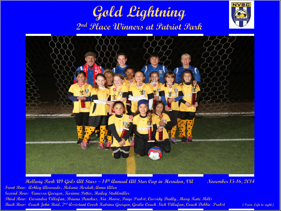 NVSC Gold Lightning Ladies won 2nd Place out   of 14 Teams in the Black Division during the 14th Annual Herndon All Star Cup held at   Patriot Park in Fairfax, Virginia.